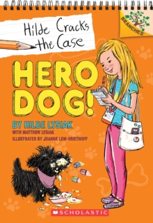 Hero Dog!: A Branches Book (Hilde Cracks the Case #1), Paperback Book