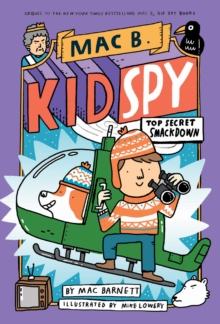 Top Secret Smackdown (Mac B., Kid Spy #3), Hardback Book