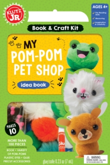 Klutz Junior: My Pom-Pom Pet Shop, Mixed media product Book