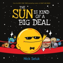 The Sun Is Kind of a Big Deal, Hardback Book