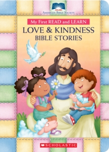 My First Read and Learn Love & Kindness Bible Stories, Board book Book