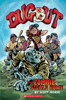 Dugout: The Zombie Steals Home, Paperback Book