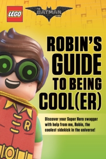 Robin's Guide to Being Cool(er), Paperback Book