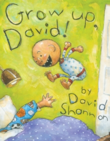 Grow Up, David!, Hardback Book