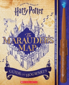 Harry Potter: The Marauder's Map Guide to Hogwarts, Hardback Book