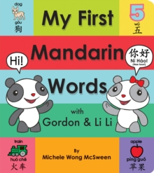 My First Mandarin Words with Gordon & Li Li, Board book Book