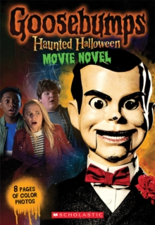 Goosebumps The Movie 2: Junior Novelization, Paperback / softback Book
