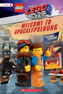 Welcome to Apocalypseburg (The LEGO Movie 2: Reader with Stickers), Paperback Book