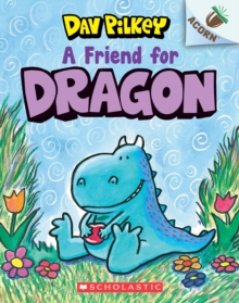 A Friend for Dragon: An Acorn Book (Dragon #1), Paperback Book