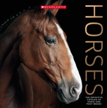 Horses : The Definitive Catalog of Horse and Pony Breeds, Paperback Book