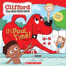 It's Pool Time! (Clifford), Paperback Book