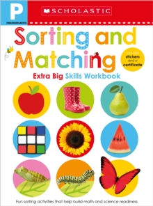 Sorting and Matching Pre-K Workbook: Scholastic Early Learners (Extra Big Skills Workbook), Paperback Book