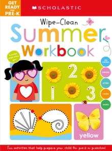 Get Ready for Pre-K Summer Workbook: Scholastic Early Learners (Wipe-Clean Workbook), Paperback Book