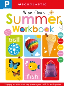 Pre-K Summer Workbook: Scholastic Early Learners (Wipe-Clean), Novelty book Book