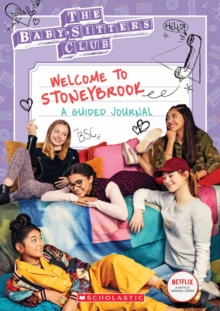 Welcome to Stoneybrook: Guided Journal (Baby-Sitters Club TV), Paperback / softback Book