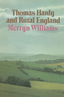 Thomas Hardy and Rural England, PDF eBook