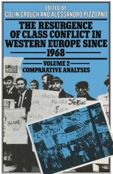 Resurgence of Class Conflict in Western Europe Since 1968 : Comparative Analysis, PDF eBook