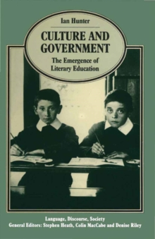 Culture and Government : The Emergence of Literary Education, PDF eBook