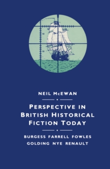Perspective in British Historical Fiction Today, PDF eBook