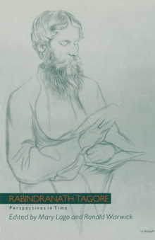 Rabindranath Tagore : Perspectives in Time, PDF eBook