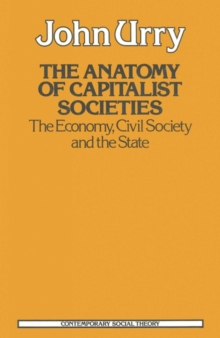 Anatomy of Capitalist Societies : The Economy, Civil Society and the State, PDF eBook