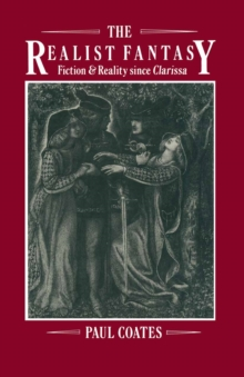 Realist Fantasy : Fiction And Reality Since  Clarissa, PDF eBook