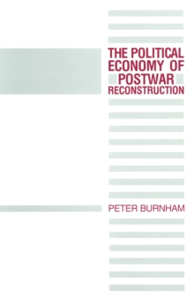 The Political Economy of Postwar Reconstruction, PDF eBook