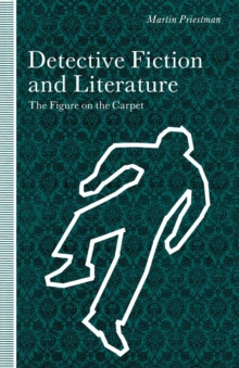 Figure On The Carpet Detective Fiction And Literature Martin
