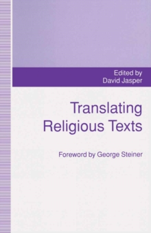Translating Religious Texts : Translation, Transgression and Interpretation, PDF eBook