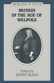 Britain in the Age of Walpole, PDF eBook