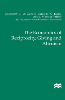 The Economics of Reciprocity, Giving and Altruism, PDF eBook
