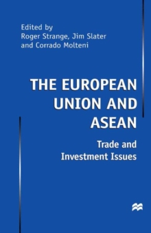 The European Union and Asean : Trade and Investment Issues, PDF eBook