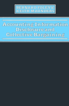 Accounting Information Disclosure & Collective Bargaining, PDF eBook