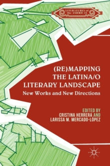(Re)mapping the Latina/o Literary Landscape, Hardback Book