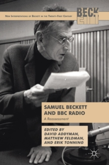 Samuel Beckett and BBC Radio : A Reassessment, Hardback Book