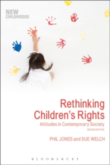 Rethinking Children's Rights : Attitudes in Contemporary Society, Paperback Book