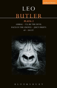Butler Plays 2 : Airbag; I'll Be the Devil; Faces in the Crowd; Juicy Fruits; 69; Do It!, Paperback Book