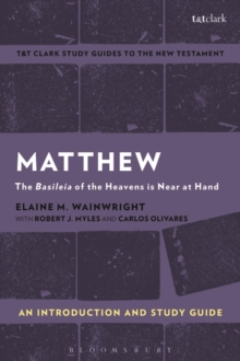 Matthew: An Introduction and Study Guide : The Basileia of the Heavens is Near at Hand, Paperback Book