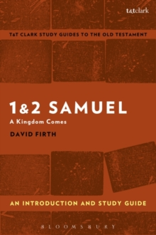 1 & 2 Samuel: An Introduction and Study Guide : A Kingdom Comes, Paperback / softback Book