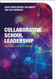 Collaborative School Leadership : Managing a Group of Schools, Paperback Book