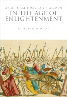 A Cultural History of Women in the Age of Enlightenment, Paperback / softback Book