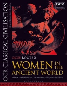 OCR Classical Civilisation GCSE Route 2 : Women in the Ancient World, Paperback / softback Book
