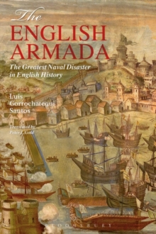 The English Armada : The Greatest Naval Disaster in English History, Paperback Book