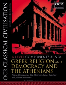 OCR Classical Civilisation A Level Components 31 and 34 : Greek Religion and Democracy and the Athenians, Paperback / softback Book