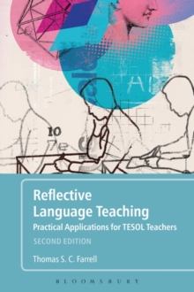 Reflective Language Teaching : Practical Applications for TESOL Teachers, Paperback / softback Book