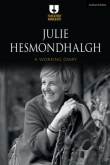 Julie Hesmondhalgh: A Working Diary, Paperback / softback Book