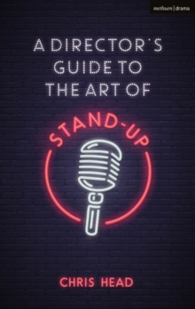 A Director's Guide to the Art of Stand-up, Paperback / softback Book