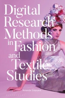Digital Research Methods in Fashion and Textile Studies, PDF eBook