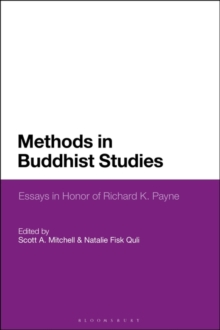Methods in Buddhist Studies : Essays in Honor of Richard K. Payne, PDF eBook