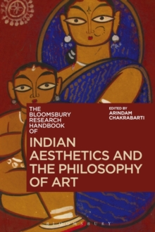 The Bloomsbury Research Handbook of Indian Aesthetics and the Philosophy of Art, Paperback Book
